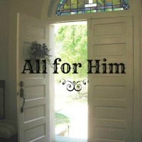 All for Him